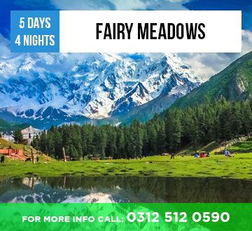 Fairy Meadows 5Days 4Nights Tour Package