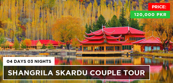 Shangrila Skardu Couple 04Days 03Nights Tour Packages