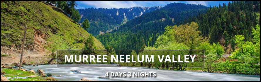 Neelum Valley Murree Tour 4Days 3Nights Packages and Prices