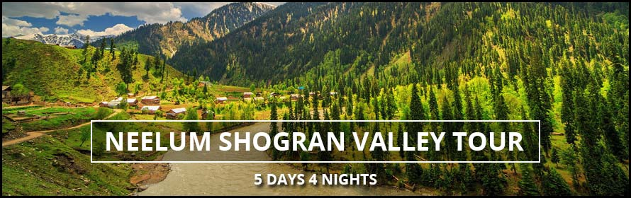 Neelum Shogran 5Days 4Nights Tour with Price and Tour details