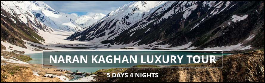 Naran Kaghan Shogran Luxury Tour 5days 4nights along Price and plan