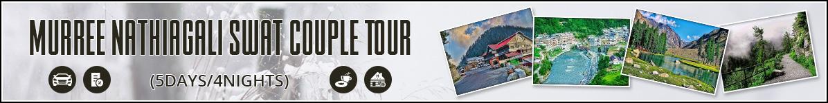 Swat Murree Nathiagali Couple Tour Package