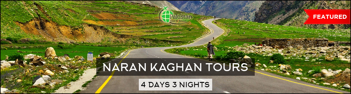 Naran Kaghan Babusar Top Tour package