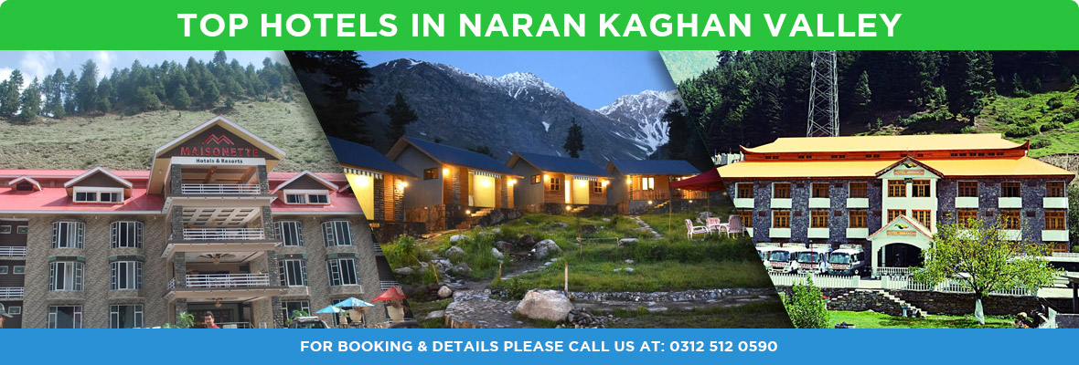 Top Hotels in Naran Kaghan Valley Region