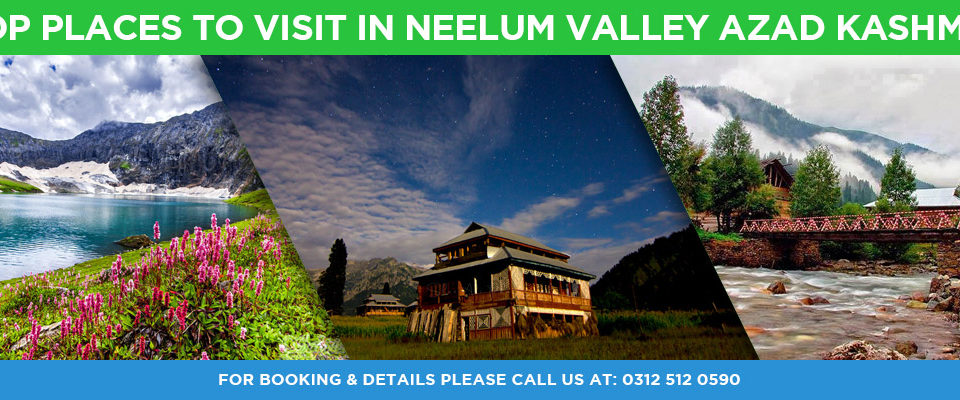 Top Places to Visit in Neelum Valley Azad Kashmir Packages