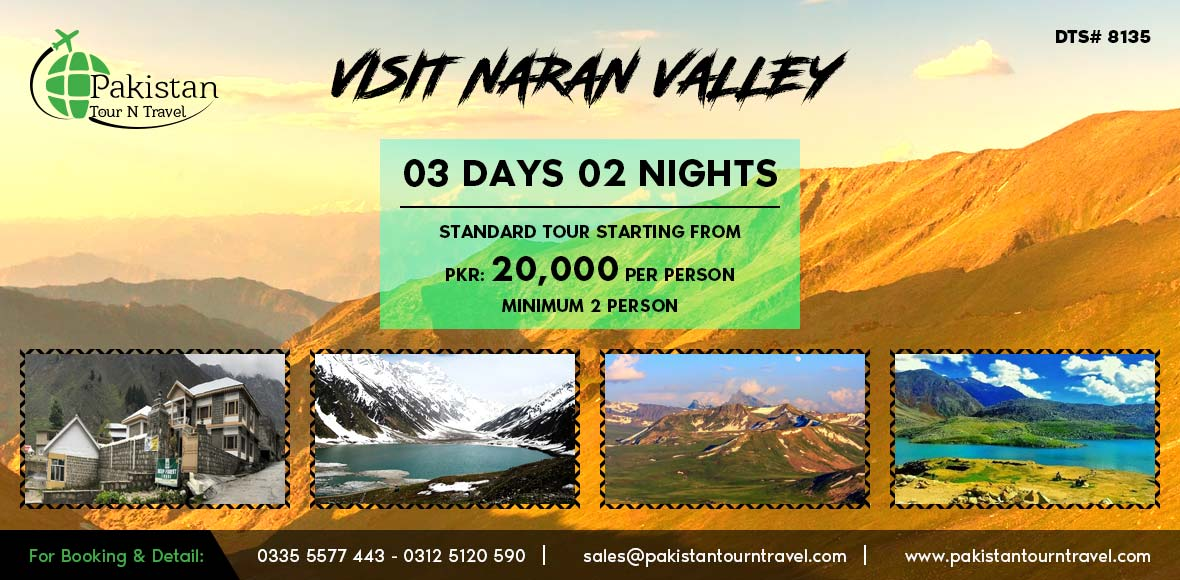 Naran Kaghan Family Summers Tours 2018- 19