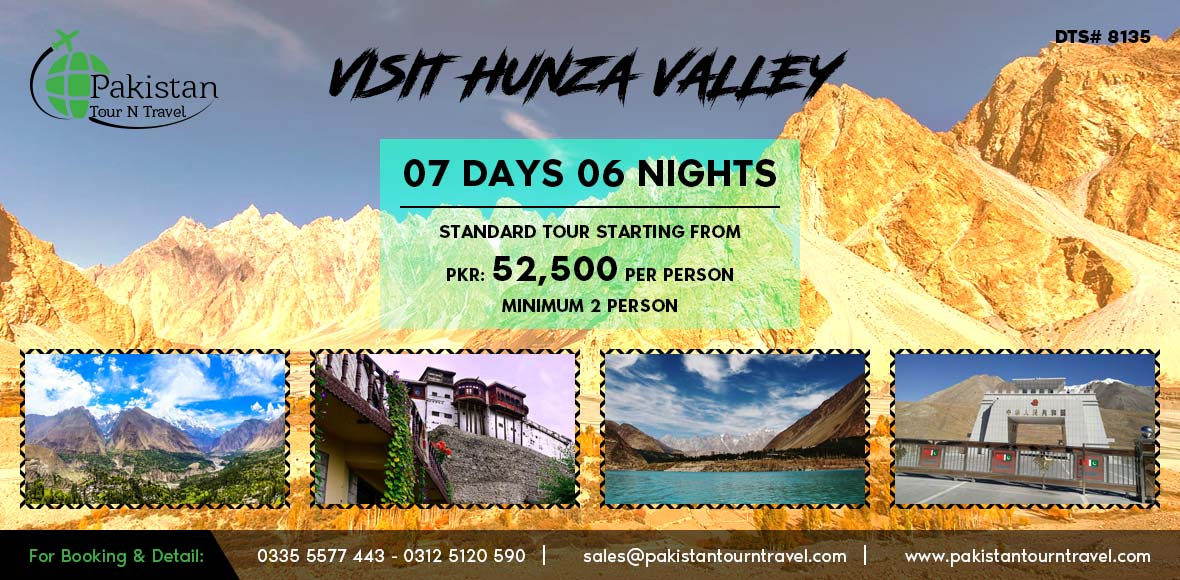 Visit Hunza Valley Summer Northern Areas 2018