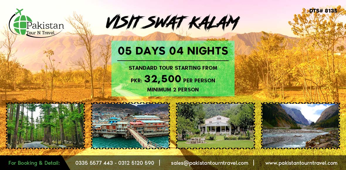 Swat Kalam 5Days 4Nights Tour 2018/2019