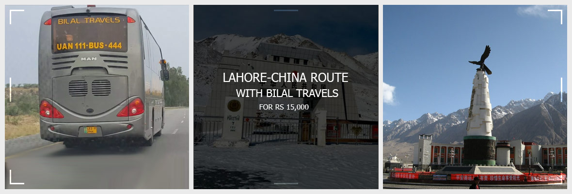 Lahore-China-Route-with-Bilal-Travels