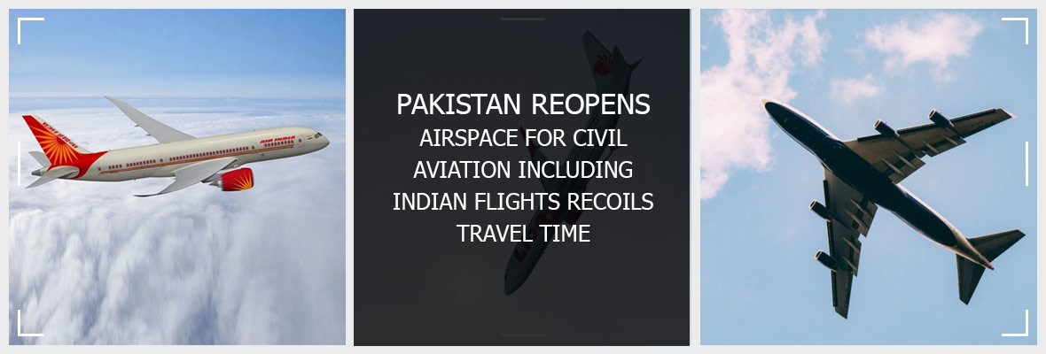 Pakistan-Reopens-Airspace-For-Civil-Aviation-Including-Indian-Flights-Recoils-Travel-Time