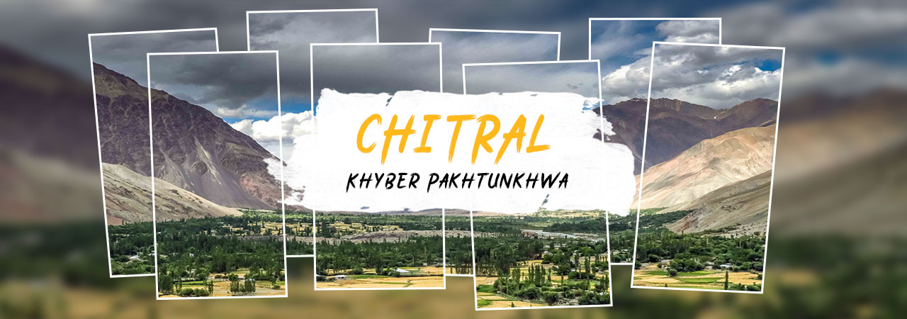 Chitral tour packages 2021