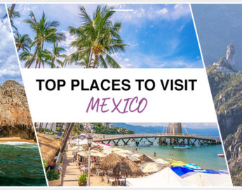Top Places Of Mexico To Visit This Year