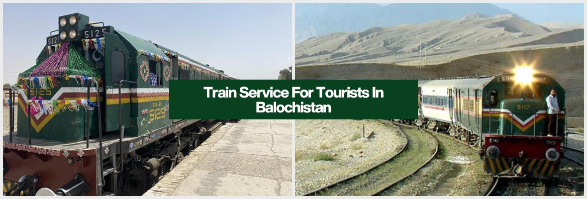 Train Service For Tourists In Balochistan
