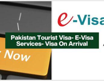 Complete Pakistan Tourist Visa- EVisa Services-Visa On Arrival.