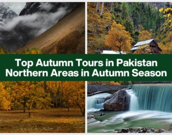Top Autumn Tours in Pakistan-Northern Areas in Autumn Season